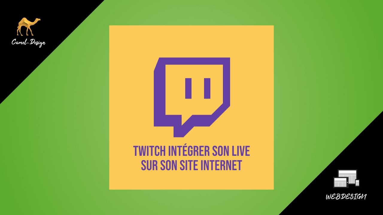 twitch intégrer son live sur son site
