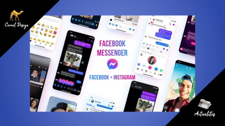 Facebook messenger fusion avec instagram camel design