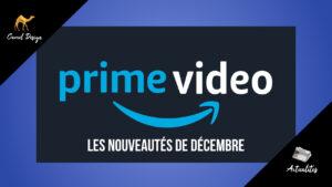 amazon prime video nouveautés décembre camel design