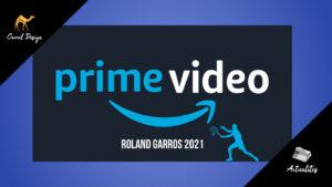 miniature roland garros sur amazon prime video en 2021