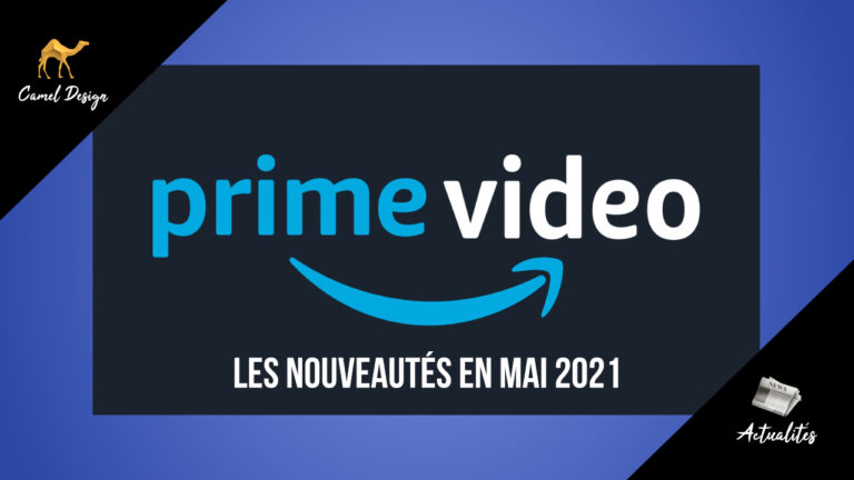 miniature nouveautés amazon prime video mais 2021 par camel design
